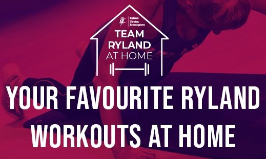 Team Ryland Work Out At Home